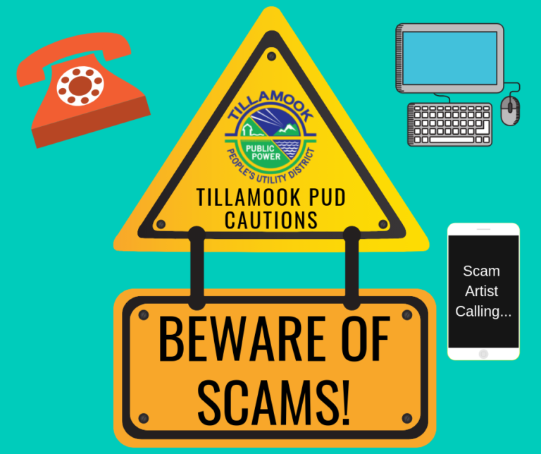 Tillamook PUD Cautions: Beware of Scams!