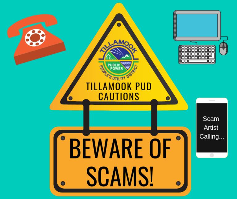 Tillamook PUD Cautions: Beware of Scams!